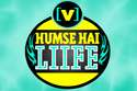 Humse Hai Life